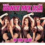 Dance MIx USA - In The Club Vol. 2