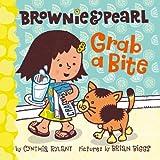 Brownie and Pearl Grab a Bite, Cynthia Rylant, 1416986340