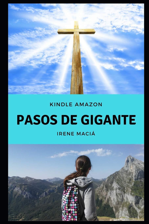 Pasos de gigante por Irene Maciá