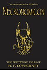 Necronomicon: The Best Weird Tales of H. P. Lovecraft Hardcover