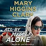 All by Myself, Alone | Mary Higgins Clark