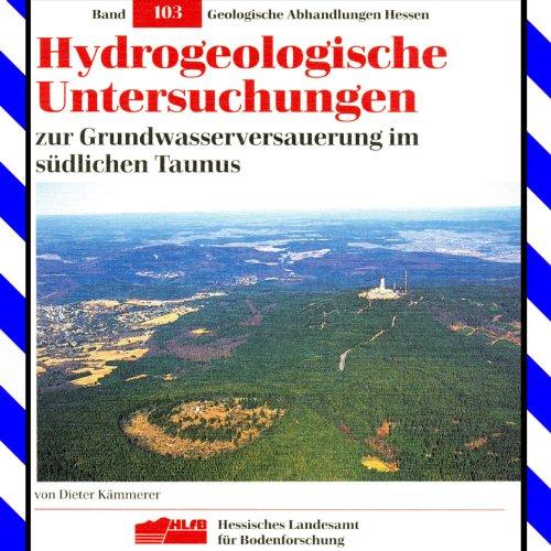 hydrogeologische-untersuchungen-zur-grundwasserversauerung-im-sdlichen-taunus-geologische-abhandlungen-hessen