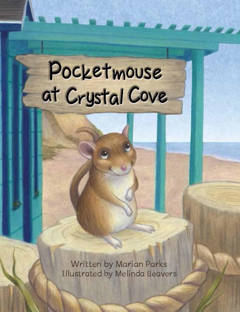 Pocketmouse at crystal cove marian parks melinda beavers pocketmouse at crystal cove marian parks melinda beavers 9781943172009 amazon books nvjuhfo Image collections