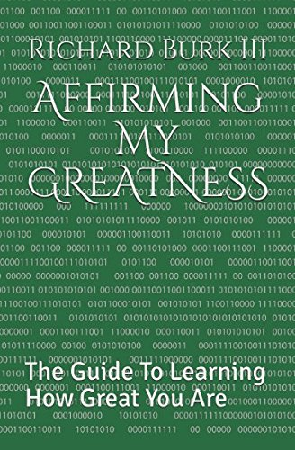 Download Affirming My GREATNESS: The Guide To Learning How Great You Are pdf