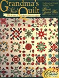 Grandma's Last Quilt, Traditional Quiltworks Editors, 1885588356