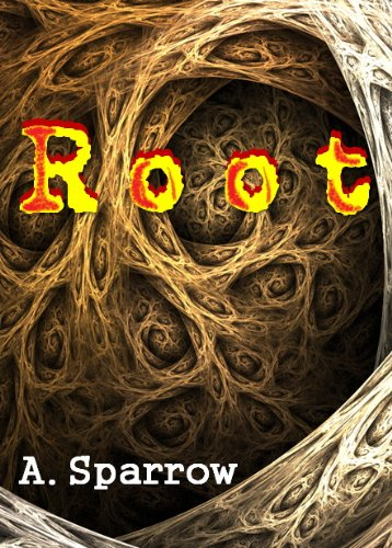 Root (The Liminality Book 1) by [Sparrow, A.]