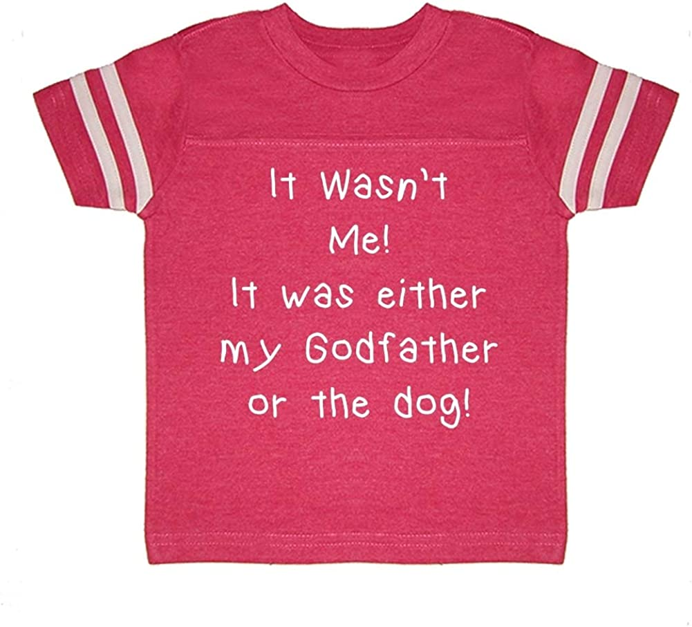 Toddler//Kids Sporty T-Shirt Mashed Clothing It Wasnt Me It was Either My Godfather Or The Dog
