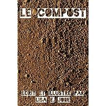 Le Compost (La Serie Nature t. 1) (French Edition)