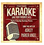 Sing The Hits Of Ashley Parker Angel