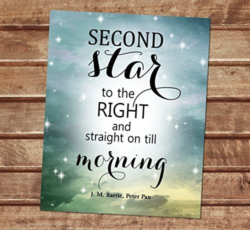 second star to the right and straight on till morning j m barries peter pan quote
