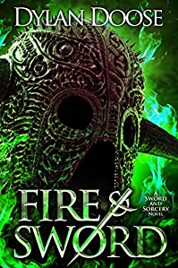 Fire And Sword by Dylan Doose ebook deal