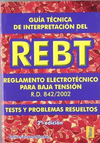 Descargar Libro Guía Técnica De Interpretación Del Rebt Emilio Carrasco