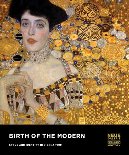 Birth of the Modern: Style and Identity in Vienna 1900