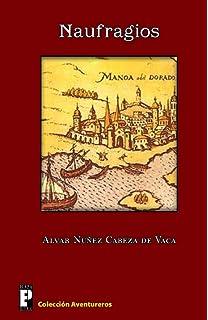 Literatura hispanoamericana una antologia an anthology literary naufragios spanish edition fandeluxe Gallery