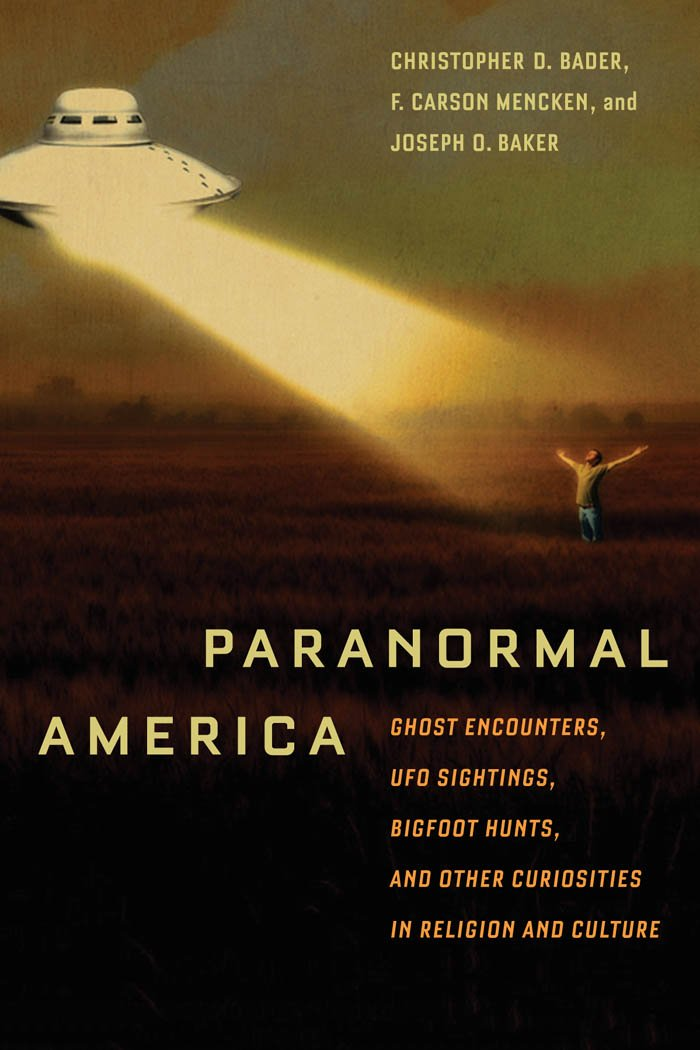Download Paranormal America: Ghost Encounters, UFO Sightings, Bigfoot Hunts, and Other Curiosities in Religion and Culture PDF