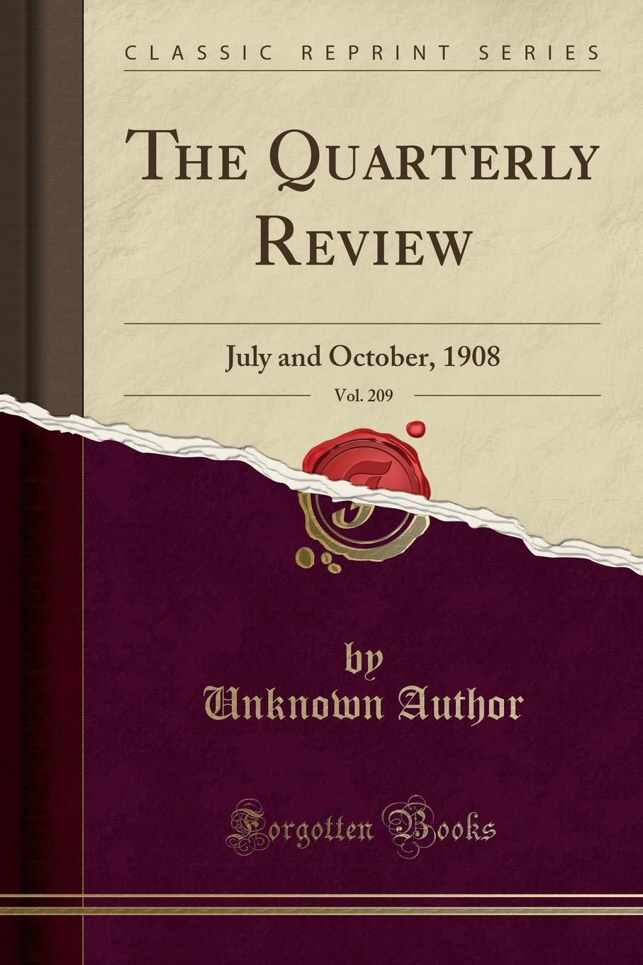 Download The Quarterly Review, Vol. 209: July and October, 1908 (Classic Reprint) ebook