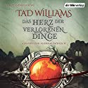 Das Herz der verlorenen Dinge: Ein Roman aus Osten Ard Audiobook by Tad Williams Narrated by Andreas Fröhlich