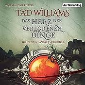 Das Herz der verlorenen Dinge (Der letzte König von Osten Ard 0): Ein Roman aus Osten Ard | Tad Williams