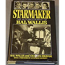 Starmaker: The Autobiography of Hal B. Wallis
