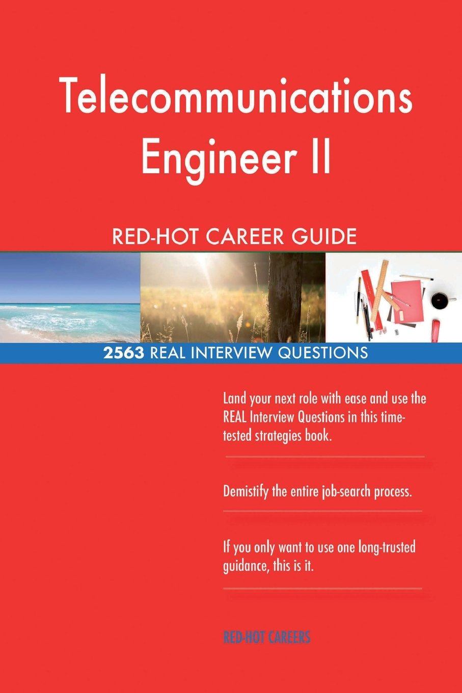 Telecommunications Engineer II RED-HOT Career; 2563 REAL Interview Questions ebook