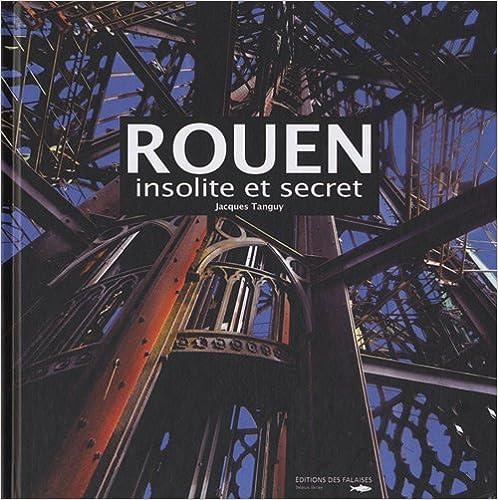 Livre gratuits Rouen Insolite et Secret epub, pdf