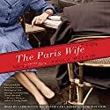 The Paris Wife: A Novel Audiobook by Paula McLain Narrated by Carrington MacDuffie
