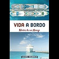 Vida a Bordo: Relatos da Experiência de um Marujo em Navios de Cruzeiro