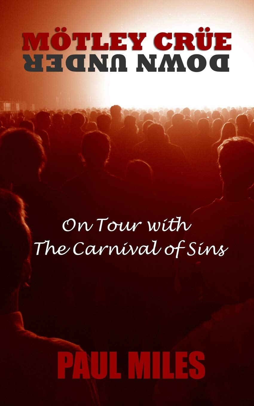 mtley cre down under on tour with the carnival of sins