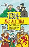 1314 and All That, Anderson, Scoular, 1841580511