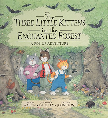 (The Three Little Kittens in the Enchanted Forest: A Pop-Up Adventure)