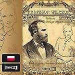 Profesor Wilczur | Tadeusz Dolega-Mostowicz