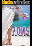 7 Dias Para Sempre: O Casamento - Volume 1.5 (Viajando com Rockstars)
