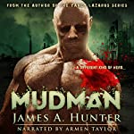 MudMan: The Golem Chronicles, Volume 1 | James A. Hunter