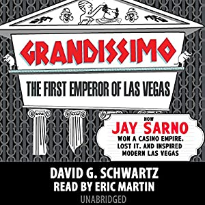 Grandissimo: The First Emperor of Las Vegas Audiobook