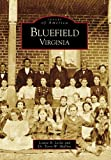 Bluefield, Virginia (Images of America)
