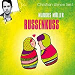 Russenkuss | Markus Müller