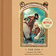 The End: A Series of Unfortunate Events #13 Audiobook by Lemony Snicket Narrated by Tim Curry