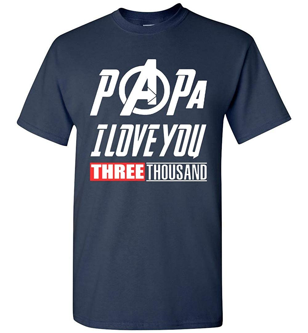 Papa I Love You 3000 Funny Tshirt