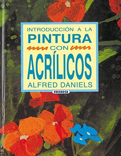Descargar Libro Introducción A La Pintura Con Acrílicos Alfred Daniels