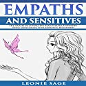 Empaths and Sensitives: The Secrets to Attracting Beautiful Relationships While Maintaining Your Energetic Boundaries Audiobook by Leonie Sage Narrated by Laura Stuart Obenauf