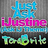 Just Ask iJustine (Ask iJ Theme)