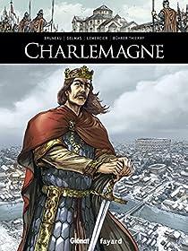Ils ont fait l'Histoire, tome 3 : Charlemagne par Bruneau