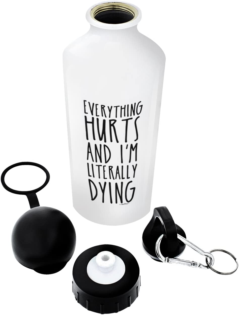 ThisWear Everything Hurts and I'm Dying Gym Gift Aluminum Water Bottle with Cap & Sport Top