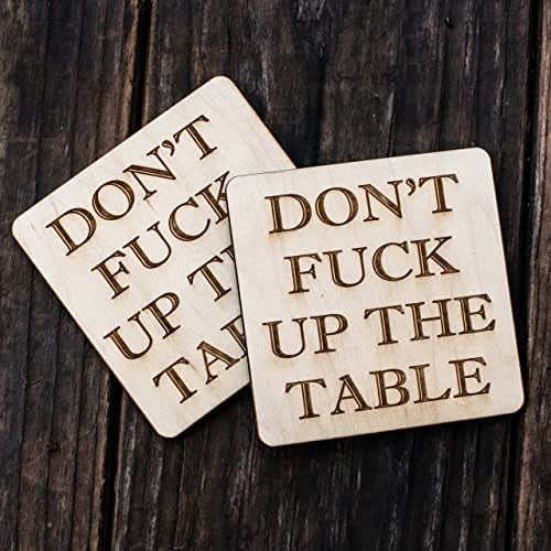 "Don't ""F"" Up the Table Coaster Set of 2 Raw Wood"
