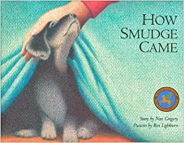How Smudge Came: Nan Gregory, Ron Lightburn