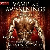 Ravaged: The Vampire Awakenings series, Book 7 | Brenda K. Davies
