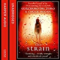 The Strain: Book One of the Strain Trilogy Audiobook by Guillermo del Toro, Chuck Hogan Narrated by Ron Perlman