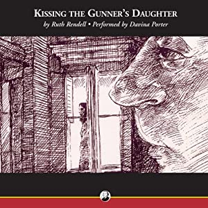 Kissing the Gunner's Daughter Audiobook