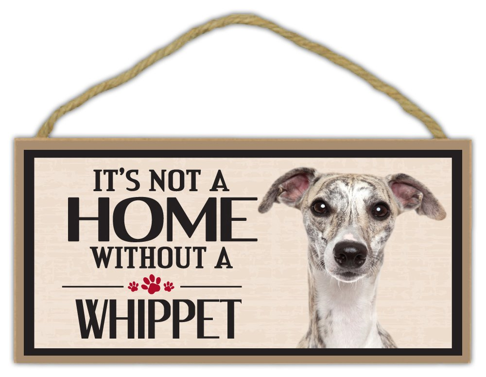 It's not a home without a whippet sign