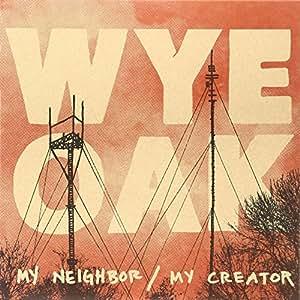 My Neighbor / My Creator (LP+MP3)